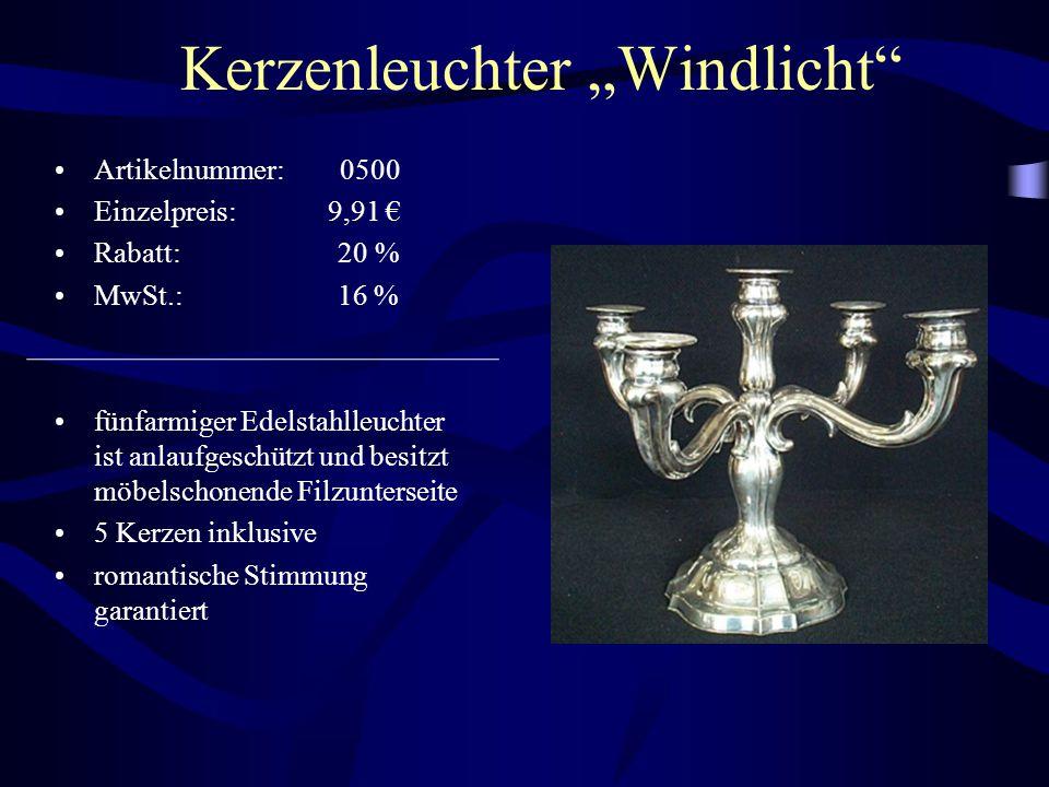 """Kerzenleuchter """"Windlicht"""" Artikelnummer: 0500 Einzelpreis: 9,91 € Rabatt: 20 % MwSt.: 16 % fünfarmiger Edelstahlleuchter ist anlaufgeschützt und besi"""