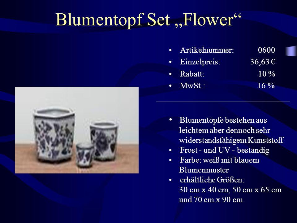 """Blumentopf Set """"Flower"""" Artikelnummer: 0600 Einzelpreis: 36,63 € Rabatt: 10 % MwSt.: 16 % Blumentöpfe bestehen aus leichtem aber dennoch sehr widersta"""