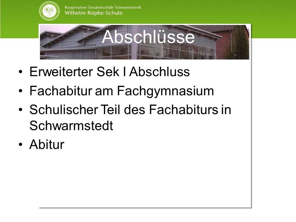 Abschlüsse Erweiterter Sek I Abschluss Fachabitur am Fachgymnasium Schulischer Teil des Fachabiturs in Schwarmstedt Abitur