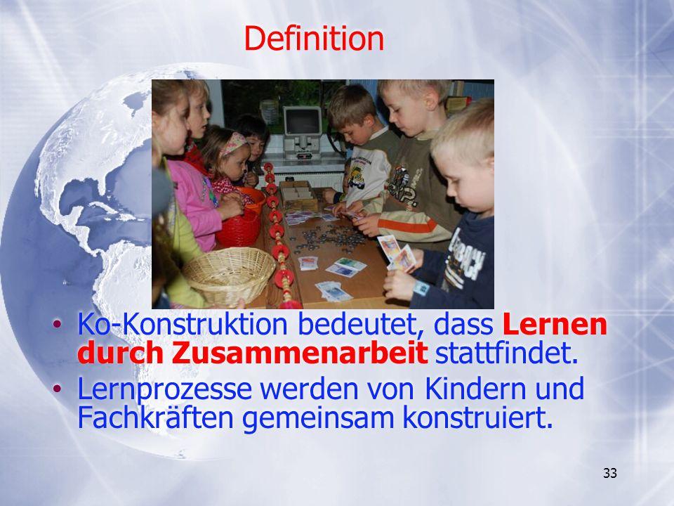 Definition Ko-Konstruktion bedeutet, dass Lernen durch Zusammenarbeit stattfindet. Lernprozesse werden von Kindern und Fachkräften gemeinsam konstruie