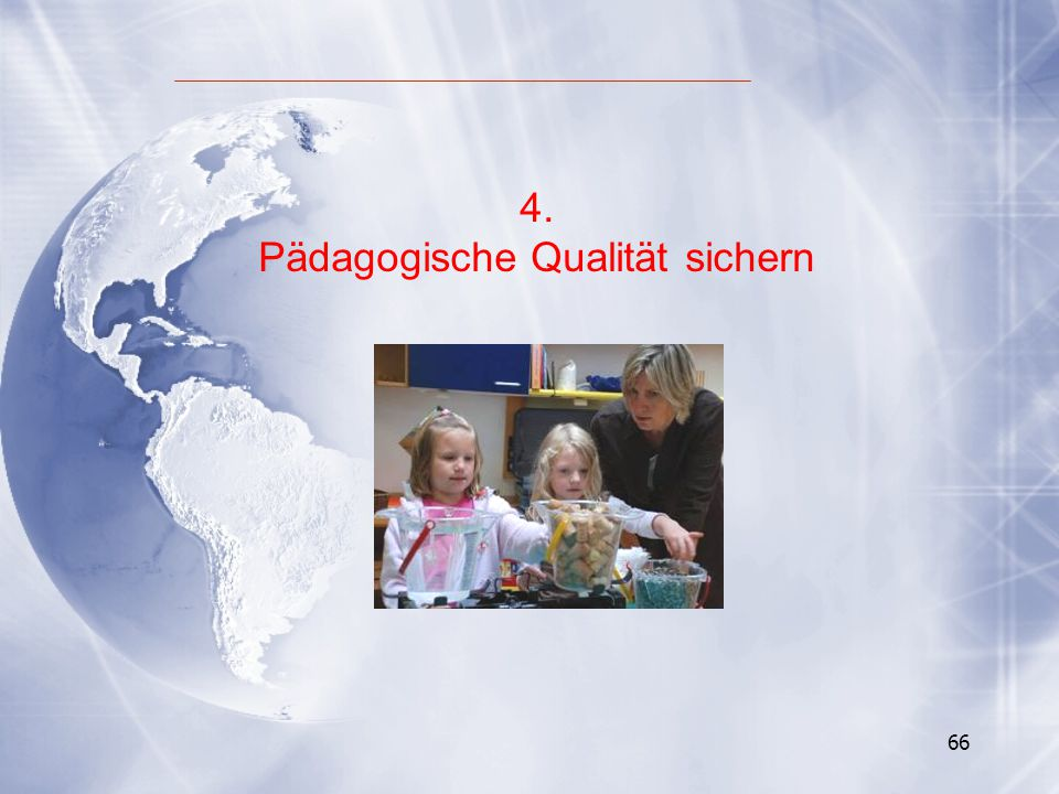 66 4. Pädagogische Qualität sichern