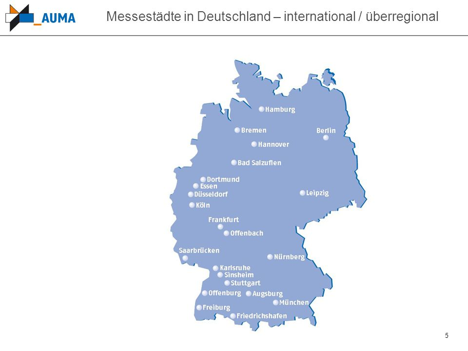 5 Messestädte in Deutschland – international / überregional