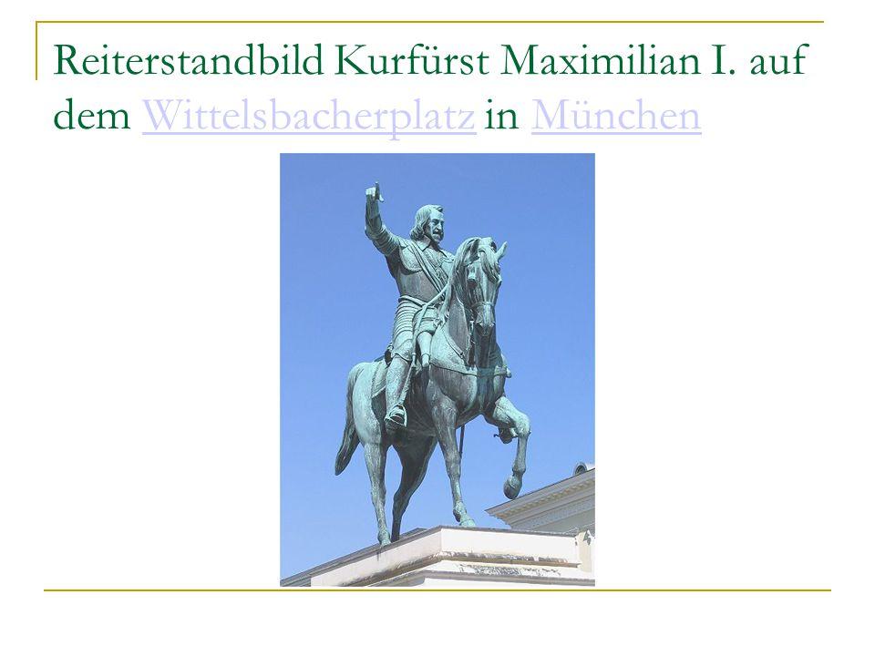 Reiterstandbild Kurfürst Maximilian I.