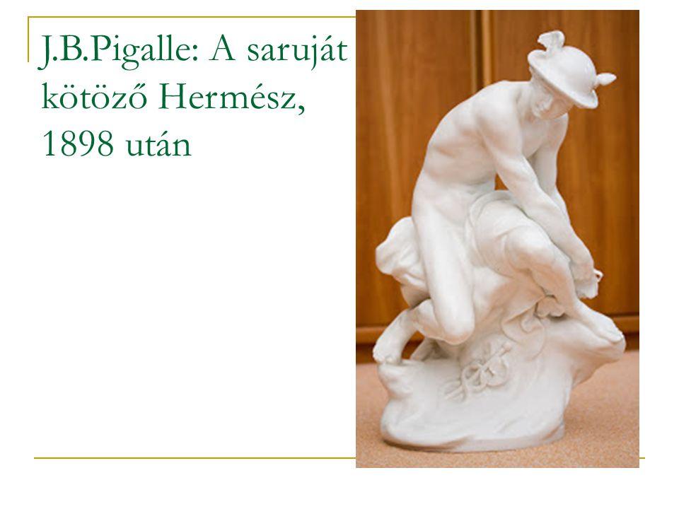 J.B.Pigalle: A saruját kötöző Hermész, 1898 után