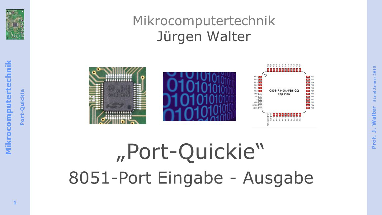 Mikrocomputertechnik Port-Quickie Prof. J.
