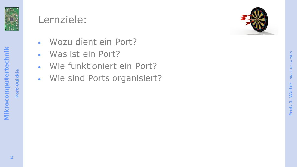 Mikrocomputertechnik Port-Quickie Prof.J.