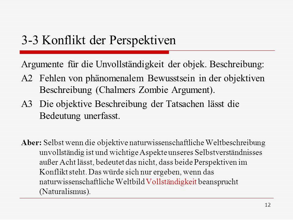 12 3-3 Konflikt der Perspektiven Argumente für die Unvollständigkeit der objek.