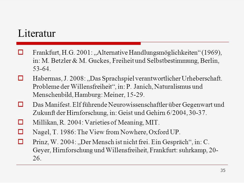 """35 Literatur  Frankfurt, H.G.2001: """"Alternative Handlungsmöglichkeiten (1969), in: M."""