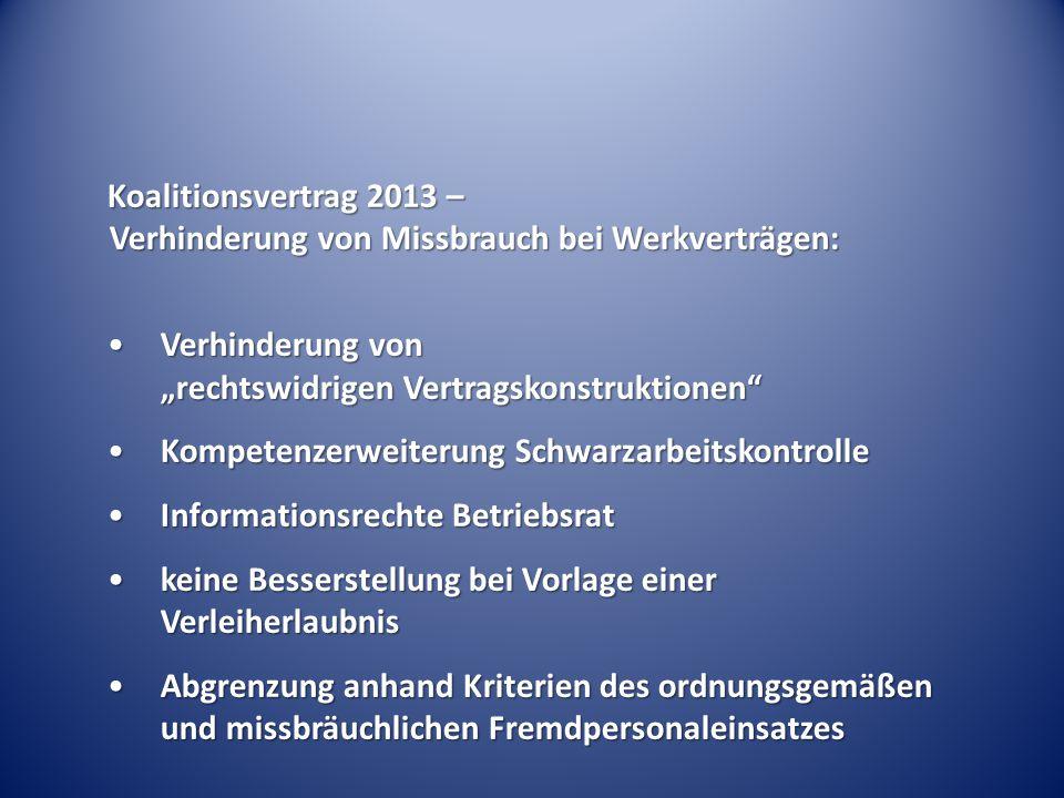 """Koalitionsvertrag 2013 – Verhinderung von Missbrauch bei Werkverträgen: Verhinderung von """"rechtswidrigen Vertragskonstruktionen""""Verhinderung von """"rech"""