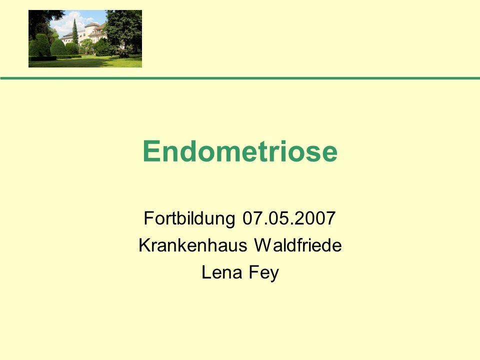 Operative Therapie Ziel: Diagnosesicherung primär komplette, möglichst radikale Entfernung der Endometrioseherde individuelle Behandlung (z.B.