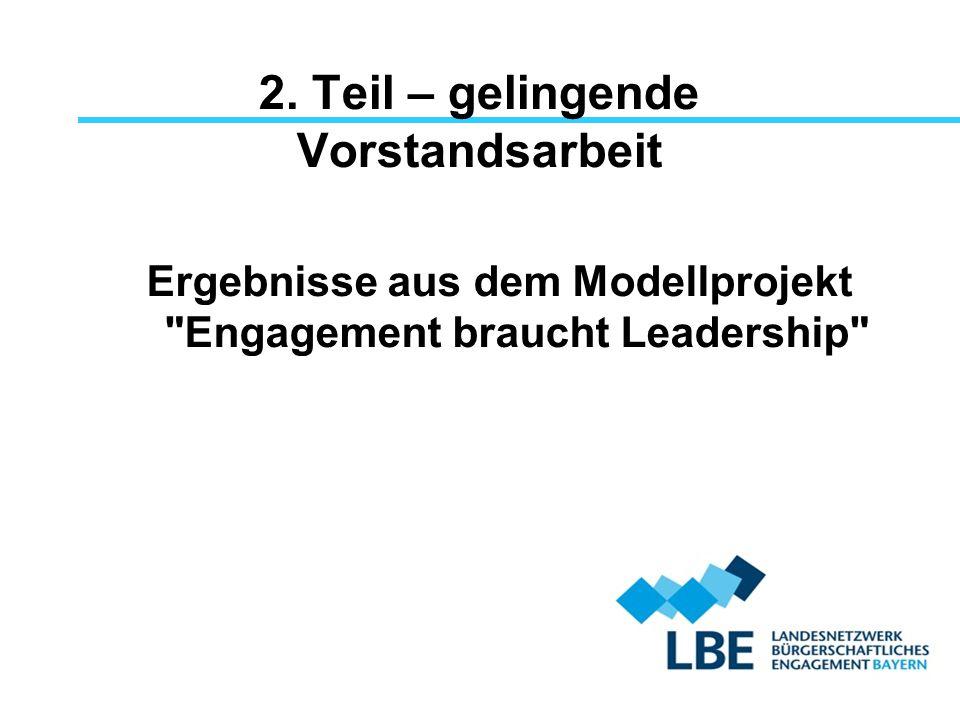 2. Teil – gelingende Vorstandsarbeit Ergebnisse aus dem Modellprojekt