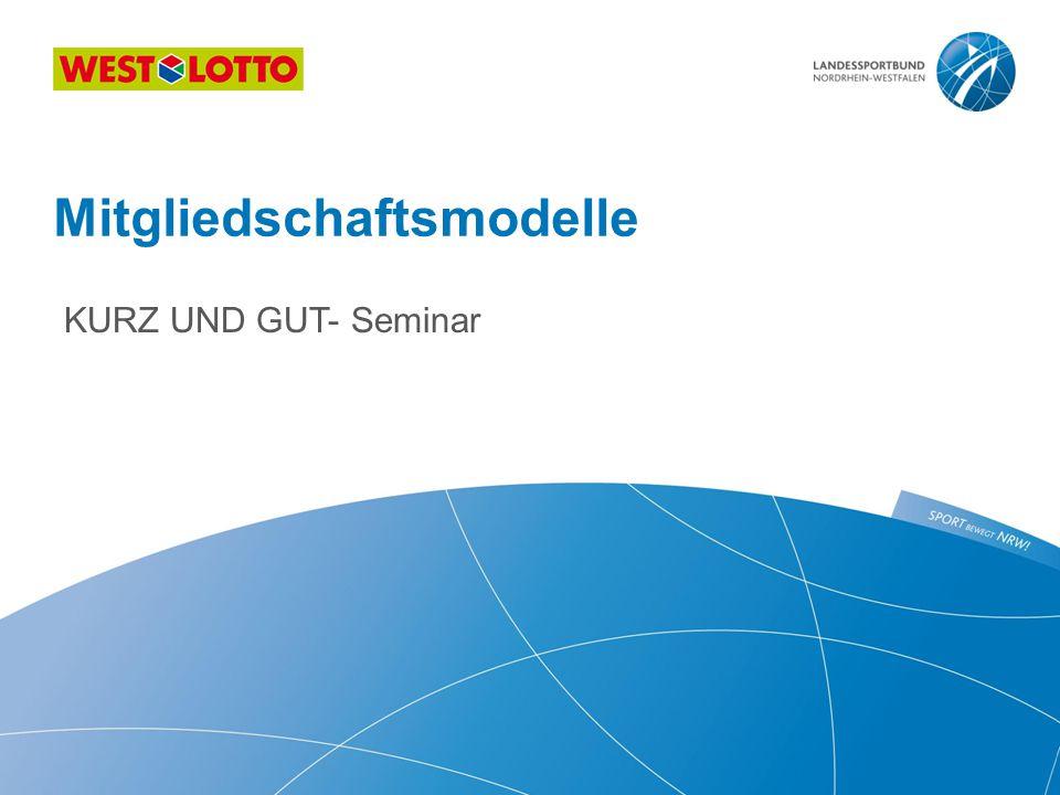 KURZ UND GUT- Seminar Mitgliedschaftsmodelle