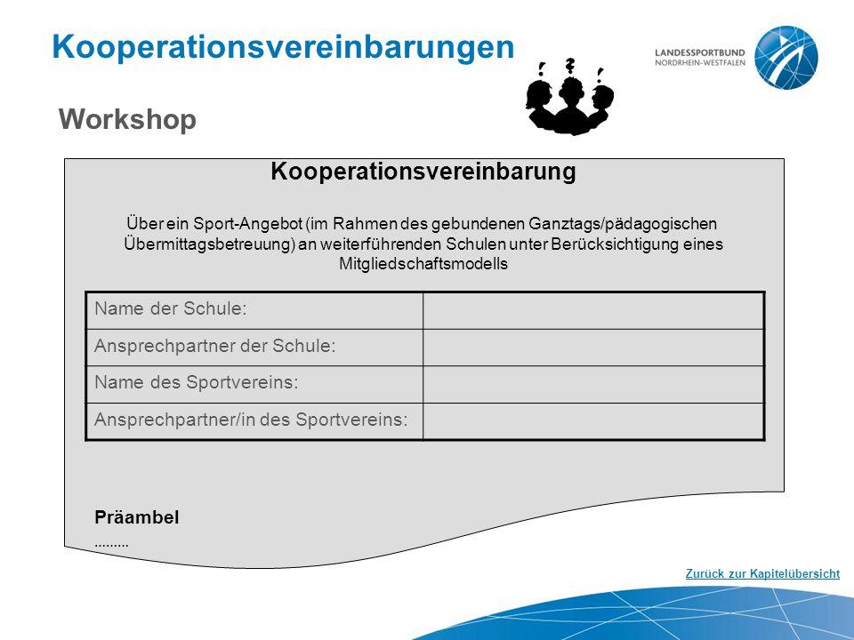 Kooperationsvereinbarungen Zurück zur Kapitelübersicht Kooperationsvereinbarung Über ein Sport-Angebot (im Rahmen des gebundenen Ganztags/pädagogische