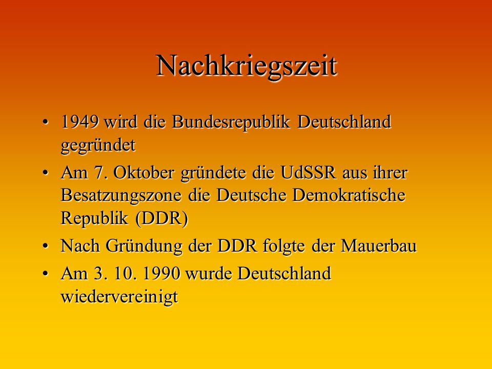 Nachkriegszeit 1949 wird die Bundesrepublik Deutschland gegründet1949 wird die Bundesrepublik Deutschland gegründet Am 7. Oktober gründete die UdSSR a