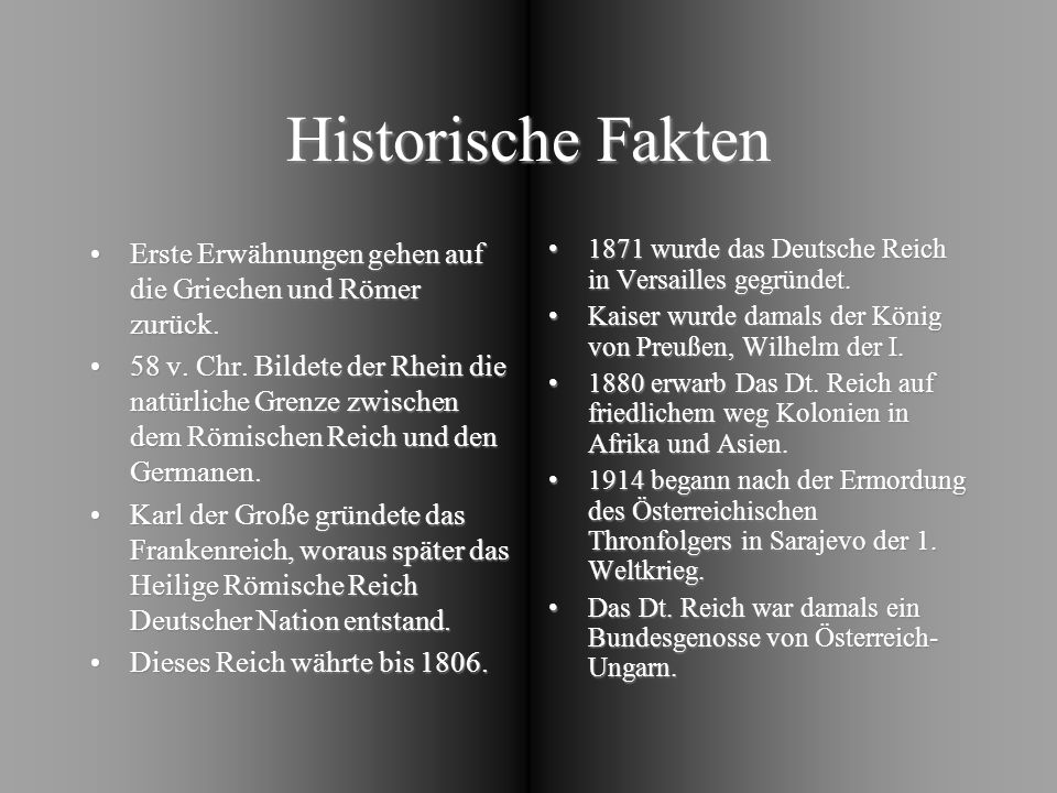 Historische Fakten Erste Erwähnungen gehen auf die Griechen und Römer zurück.Erste Erwähnungen gehen auf die Griechen und Römer zurück. 58 v. Chr. Bil