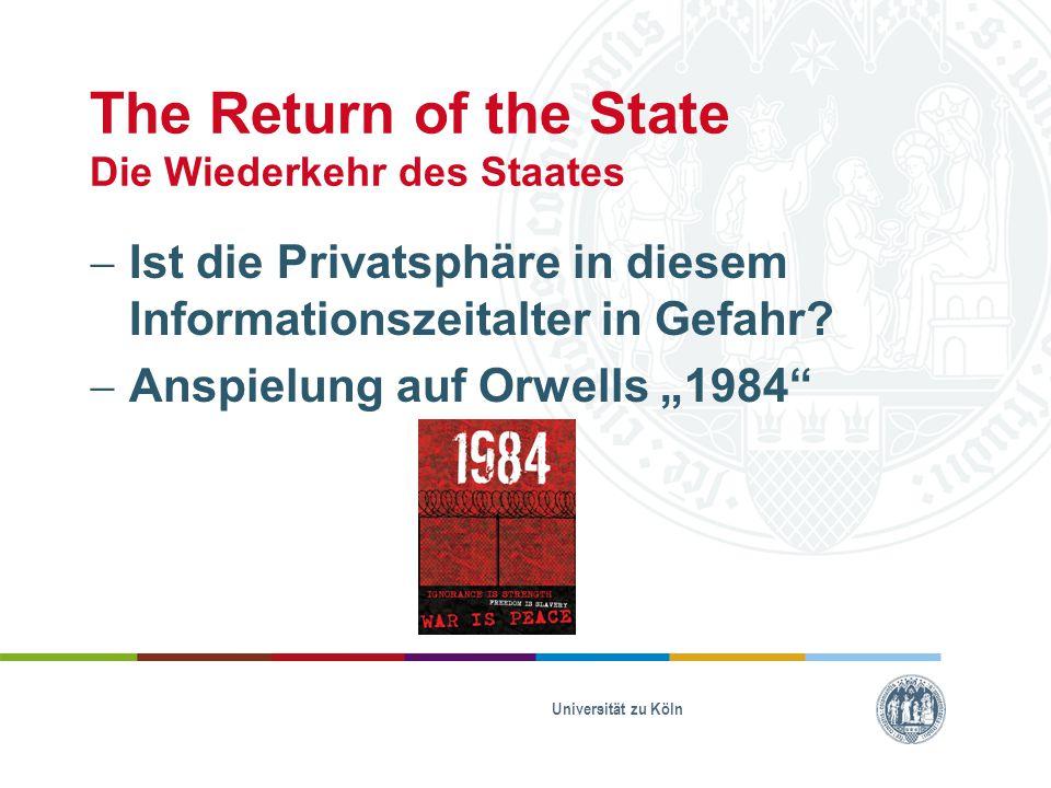 """The Return of the State Die Wiederkehr des Staates  Ist die Privatsphäre in diesem Informationszeitalter in Gefahr?  Anspielung auf Orwells """"1984"""" U"""