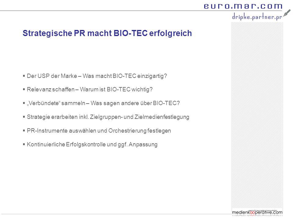 BIO-TEC = umweltfreundliche Blockheizkraftwerke  Research Fellows: Der BHKW-Markt ist kleinteilig und intransparent  PR: Das ist DIE Chance für BIO-TEC als DIE Marke für BHKWe  Research Fellows: BHKWe haben einen geringen Bekanntheitsgrad  PR: Positionierung von BHKWen insgesamt mit Markenfokus BIO-TEC  umweltfreundlich (Nutzung der anhaltenden Klimadiskussion)  wirtschaftlich (Ökologie UND Ökonomie!)  bewährt (zahlreiche Anlagen sind bereits in Betrieb)  öffentlichkeitswirksam (wer ein BHKW betreibt, ist umweltfreundlich)