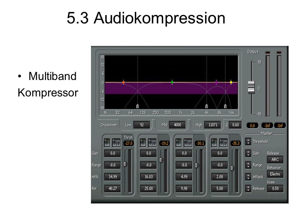 5.3 Audiokompression Multiband Kompressor