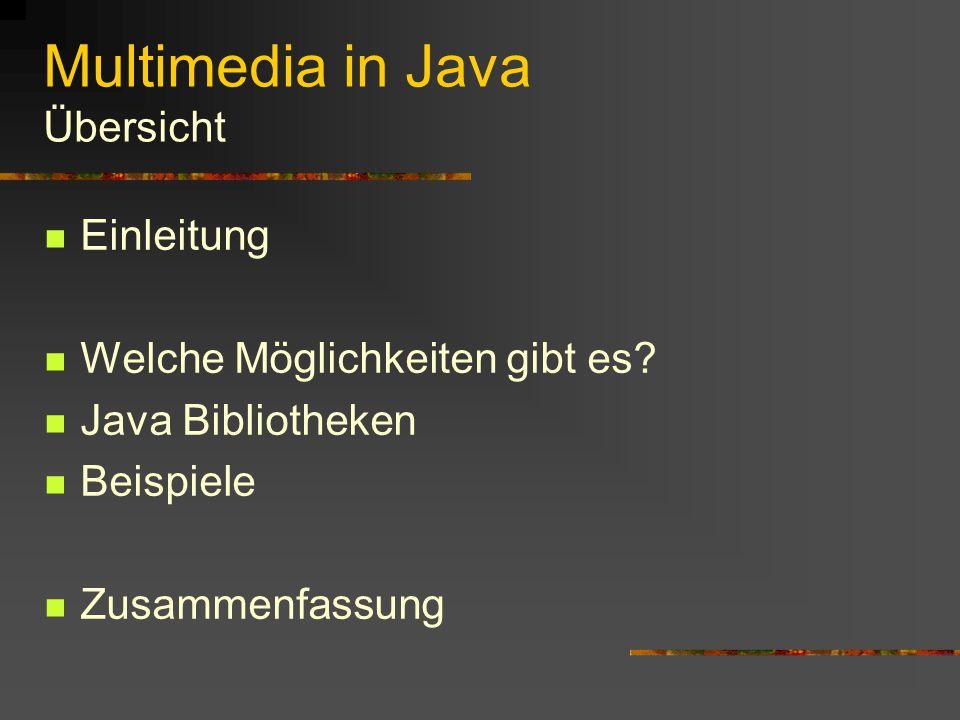 Multimedia in Java Thomas Witschel, Kerstin Steinert & Erik Reinhard