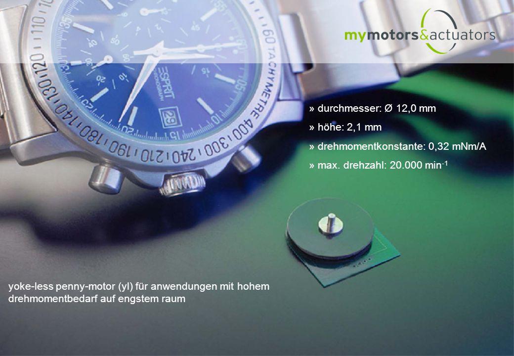 » durchmesser: Ø 12,0 mm » höhe: 2,1 mm » drehmomentkonstante: 0,32 mNm/A » max. drehzahl: 20.000 min -1 yoke-less penny-motor (yl) für anwendungen mi
