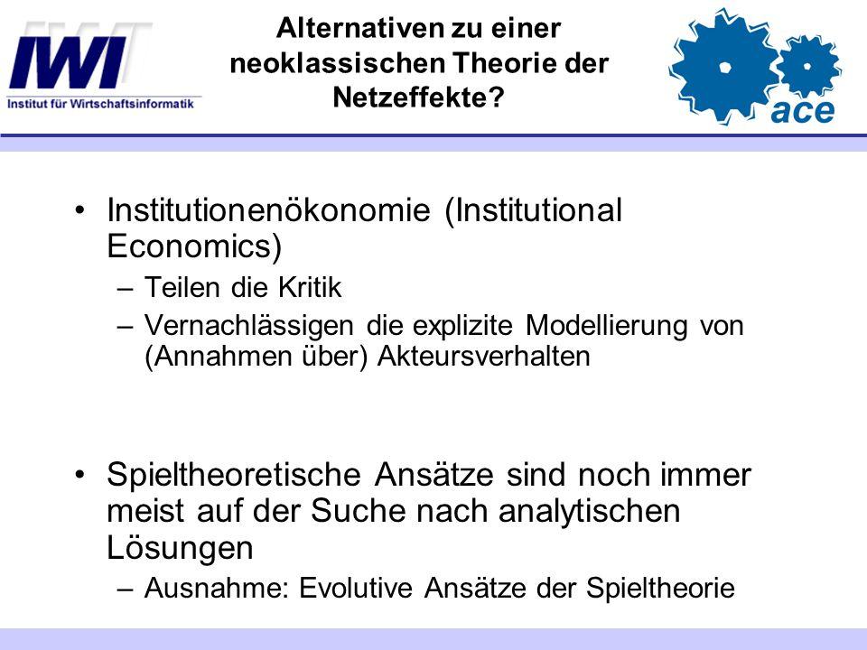 Alternativen zu einer neoklassischen Theorie der Netzeffekte.