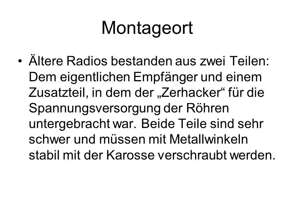 """Montageort Ältere Radios bestanden aus zwei Teilen: Dem eigentlichen Empfänger und einem Zusatzteil, in dem der """"Zerhacker für die Spannungsversorgung der Röhren untergebracht war."""