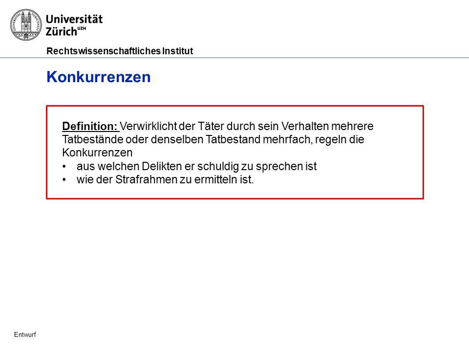 Rechtswissenschaftliches Institut Entwurf Echte Konkurrenz (Art.