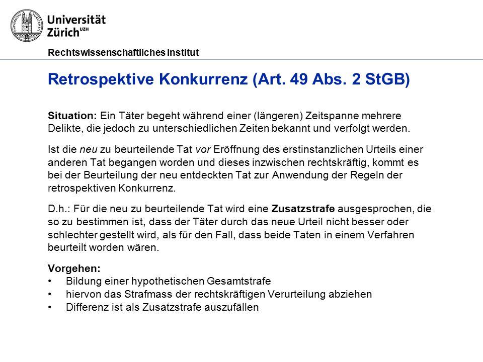Rechtswissenschaftliches Institut Entwurf Retrospektive Konkurrenz (Art.