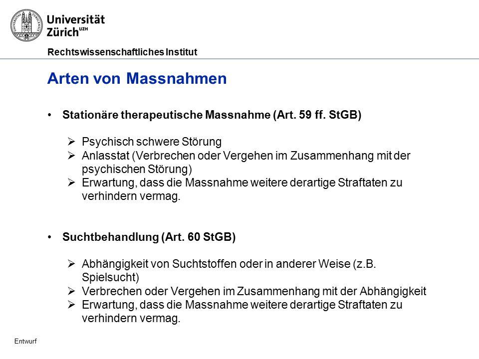 Rechtswissenschaftliches Institut Entwurf Arten von Massnahmen (Fortsetzung) Massnahmen für junge Erwachsene (Art.