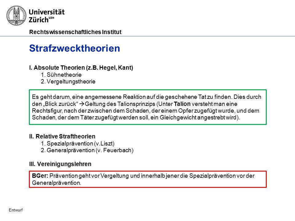 Rechtswissenschaftliches Institut Entwurf Vollzugsgrundsätze, Art.