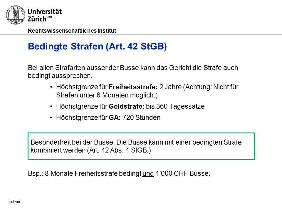 Rechtswissenschaftliches Institut Entwurf Teilbedingte Strafen (Art.