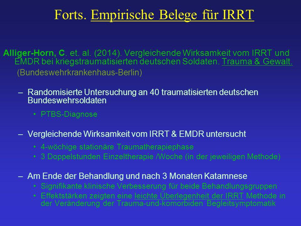 Forts. Empirische Belege für IRRT Alliger-Horn, C. et. al. (2014). Vergleichende Wirksamkeit vom IRRT und EMDR bei kriegstraumatisierten deutschen Sol