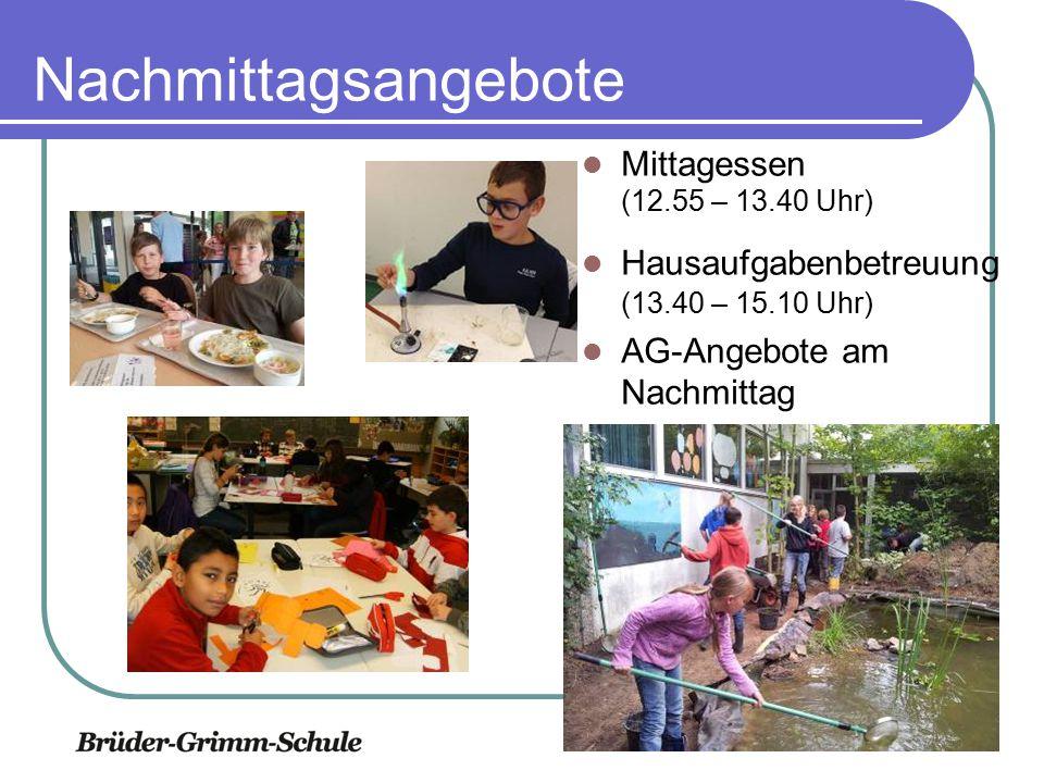 Nachmittagsangebote Mittagessen (12.55 – 13.40 Uhr) Hausaufgabenbetreuung (13.40 – 15.10 Uhr) AG-Angebote am Nachmittag