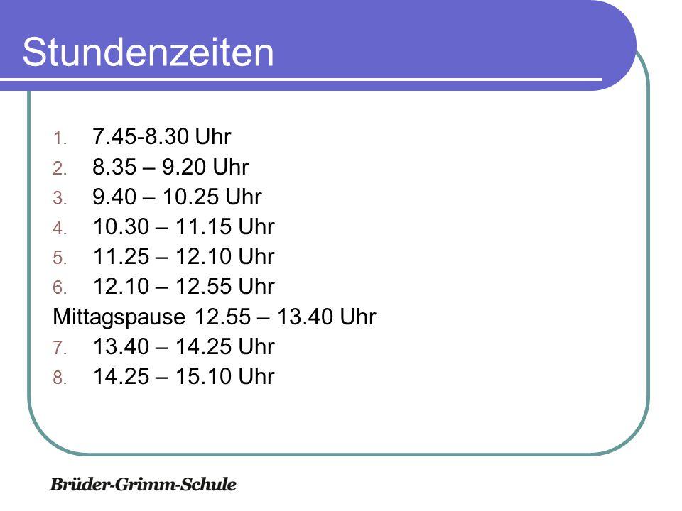 Stundenzeiten 1.7.45-8.30 Uhr 2. 8.35 – 9.20 Uhr 3.