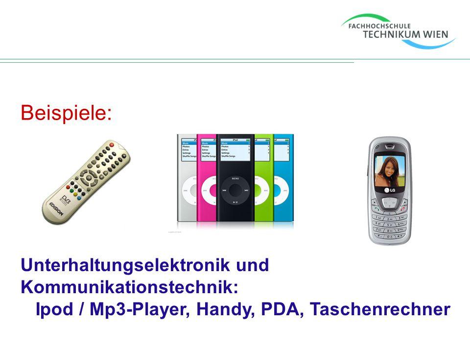 Beispiele: Digitalkameras, Elektronikspielzeug, USB-Sticks, Drucker, Webcam, …