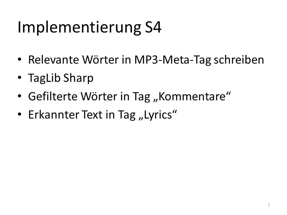 """Implementierung S4 Relevante Wörter in MP3-Meta-Tag schreiben TagLib Sharp Gefilterte Wörter in Tag """"Kommentare Erkannter Text in Tag """"Lyrics 7"""