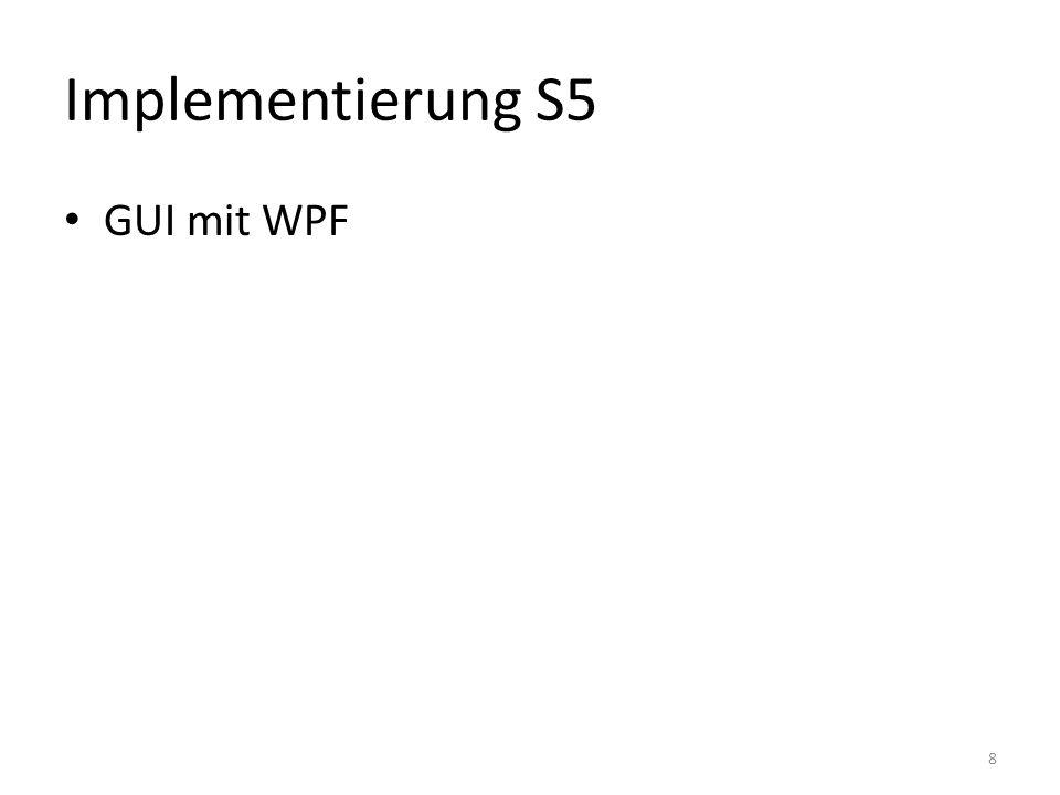 Implementierung S5 GUI mit WPF 8