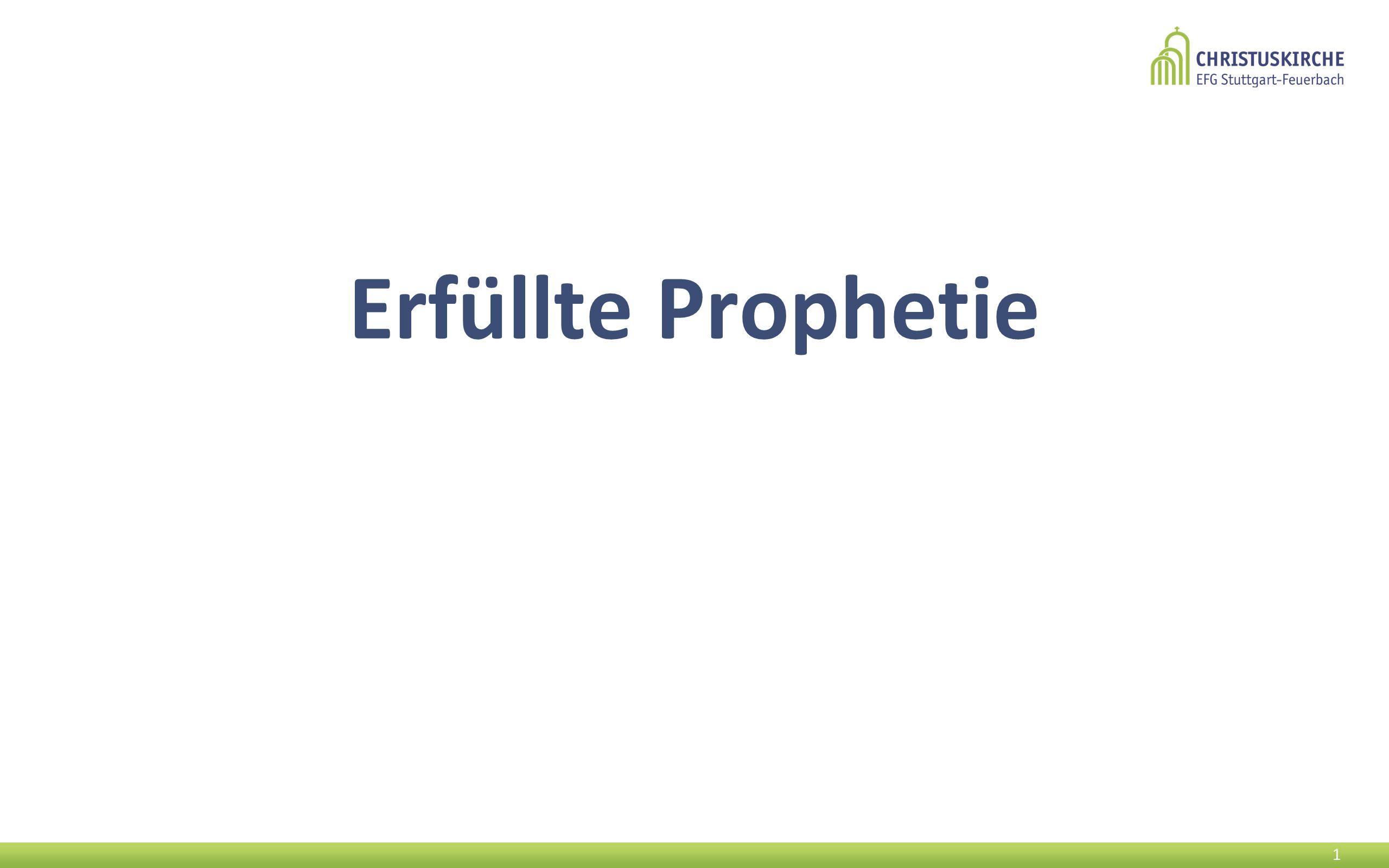 Erfüllte Prophetie 1