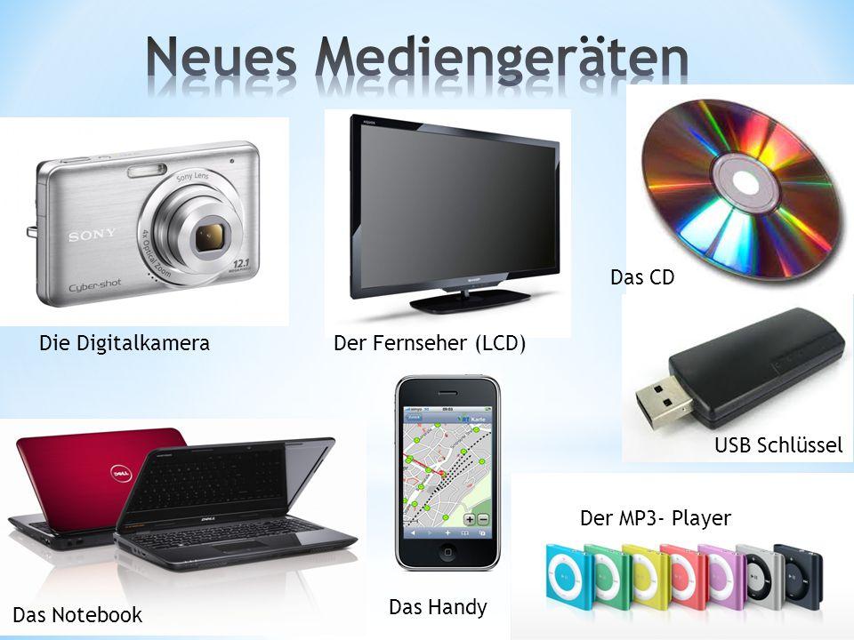 Das Notebook Der MP3- Player Das Handy USB Schlüssel Das CD Die DigitalkameraDer Fernseher (LCD)