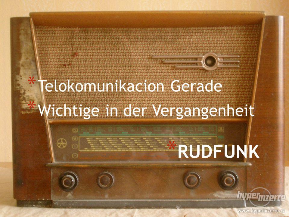 * RUDFUNK * Telokomunikacion Gerade * Wichtige in der Vergangenheit