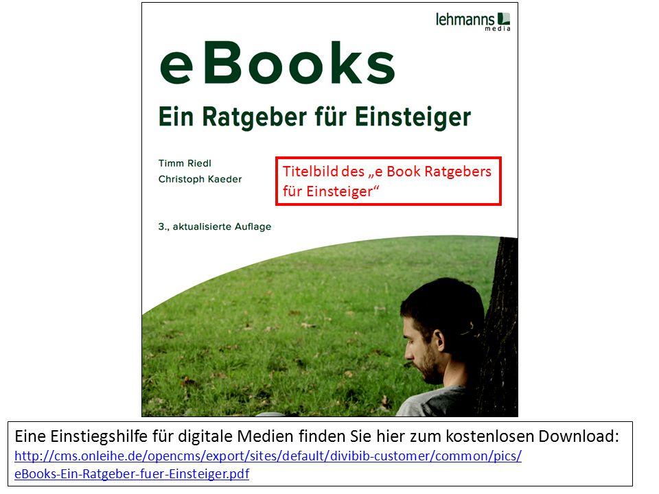Eine Einstiegshilfe für digitale Medien finden Sie hier zum kostenlosen Download: http://cms.onleihe.de/opencms/export/sites/default/divibib-customer/