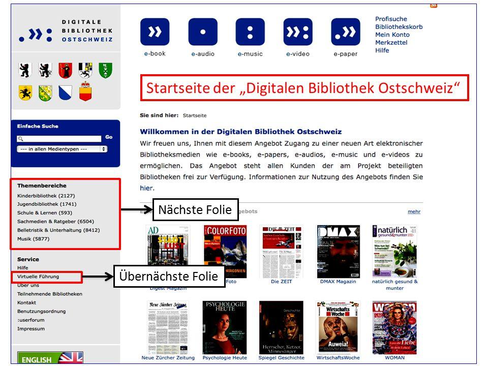 """Startseite der """"Digitalen Bibliothek Ostschweiz"""" Nächste Folie Übernächste Folie"""