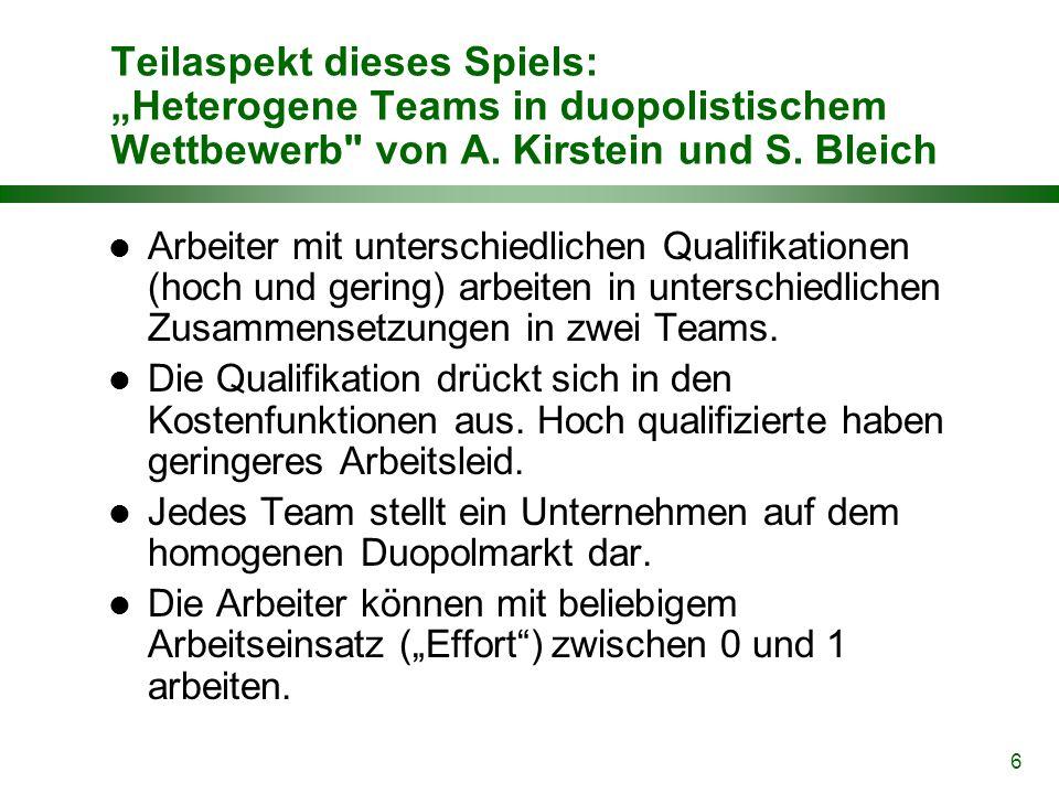"""6 Teilaspekt dieses Spiels: """"Heterogene Teams in duopolistischem Wettbewerb von A."""