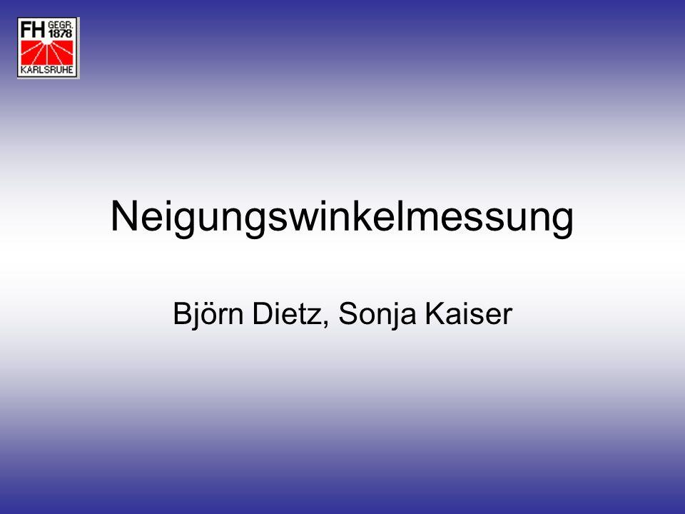 Neigungswinkelmessung Björn Dietz, Sonja Kaiser