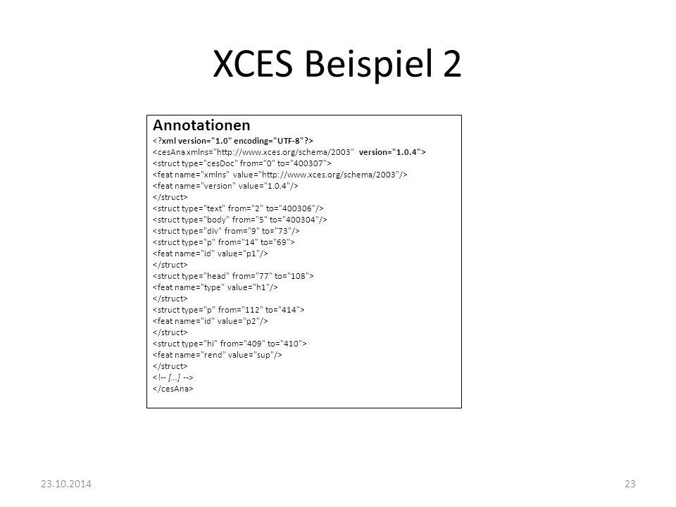 XCES Beispiel 2 Annotationen 23.10.201423