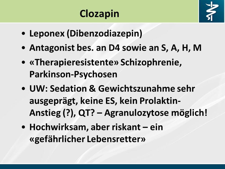 Clozapin Leponex (Dibenzodiazepin) Antagonist bes.