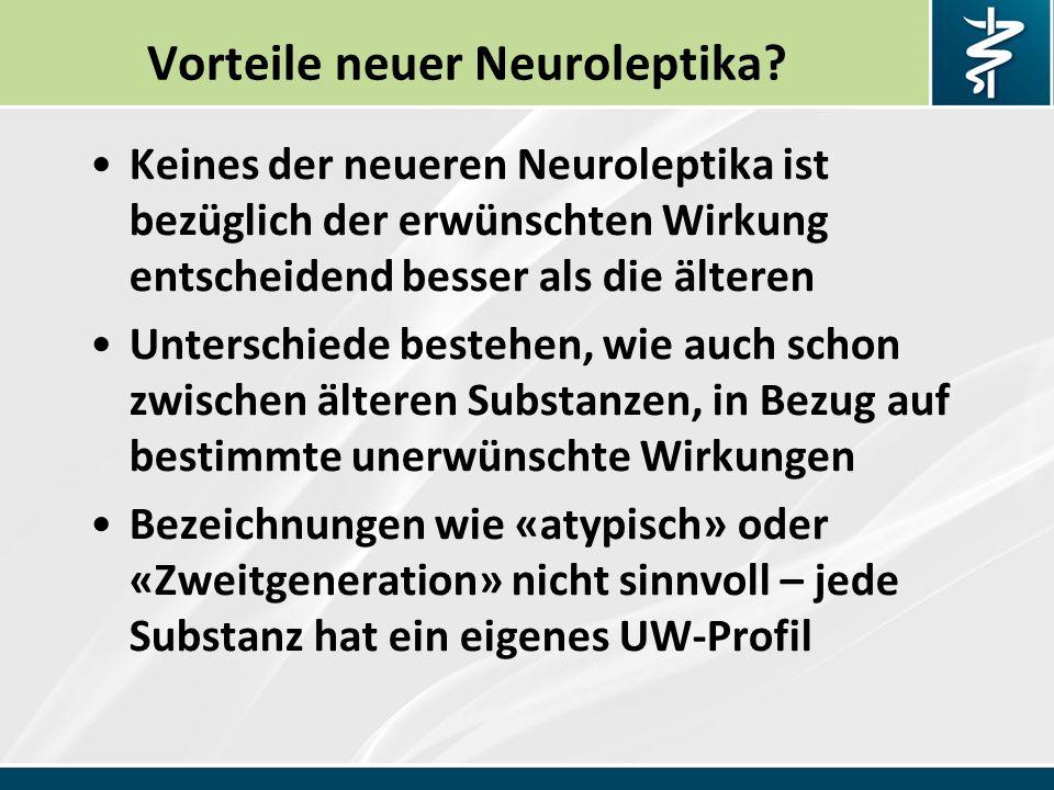 Vorteile neuer Neuroleptika.