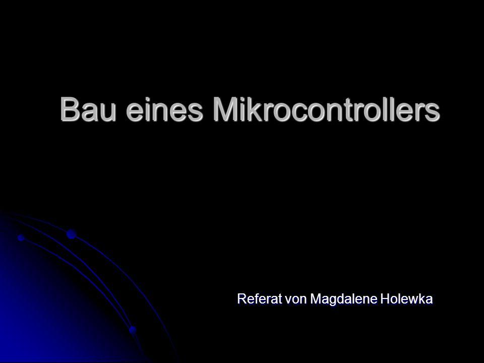 Inhaltsverzeichnis 1.Welche Bauteile brauchen wir für den Mikrocontroller .