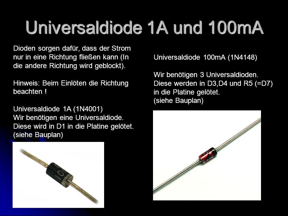 Zenerdiode 4,7V / 0,5W Wir benötigen eine Zener-Diode.