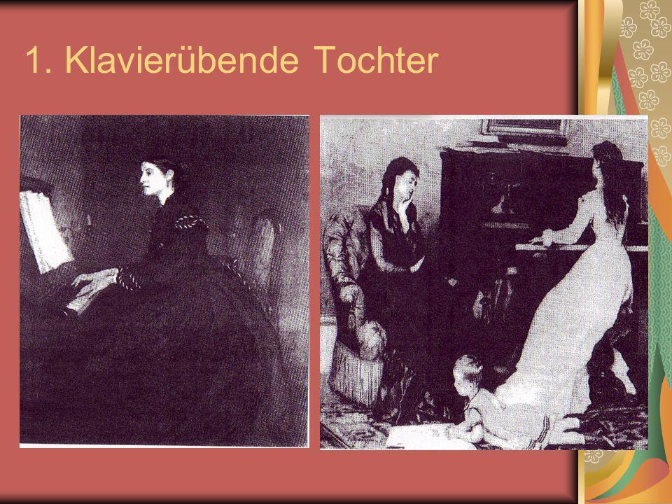 1. Klavierübende Tochter